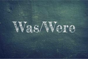 tablica z napisem was were